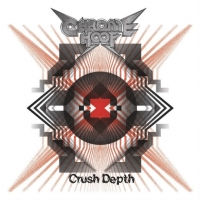 CHROME HOOF- | Album : Crush depth (2010) |