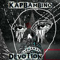 KAP BAMBINO- | Album : Devotion (2012) | Because